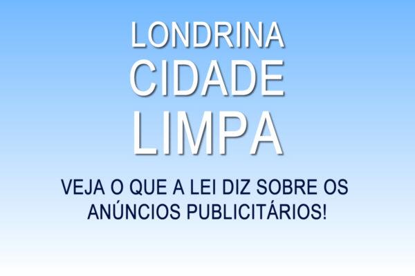 A Lei Londrina Cidade Limpa E Os Anúncios Publicitários (outdoor, Painéis, Etc)